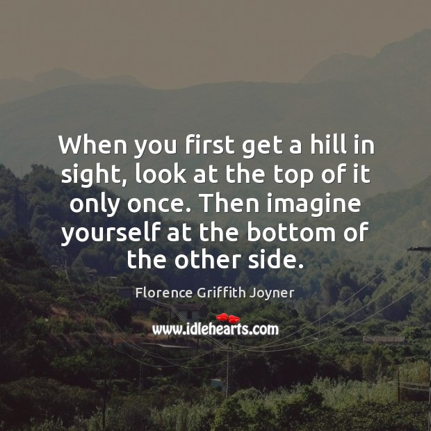Image, When you first get a hill in sight, look at the top