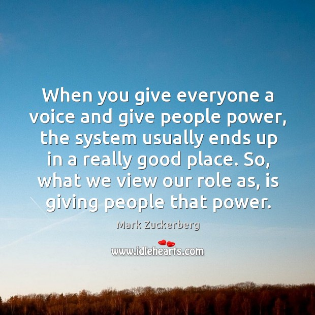 Image, When you give everyone a voice and give people power
