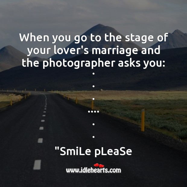 When you go to the stage of your lover's marriage Sad Messages Image