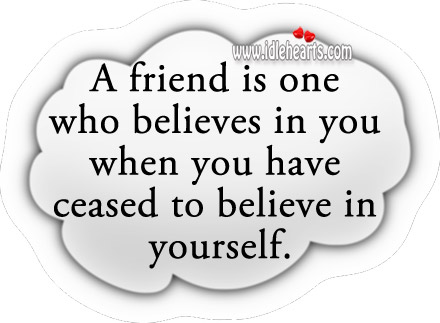 Image about The one who believes in you