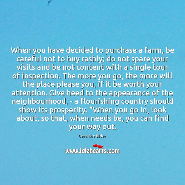 When you have decided to purchase a farm, be careful not to Image
