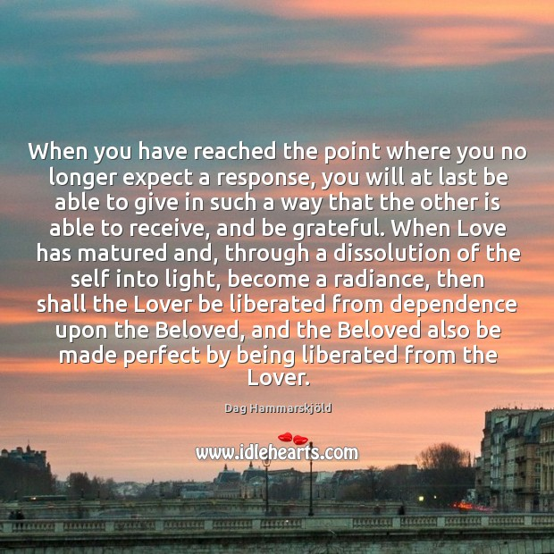 Image, When you have reached the point where you no longer expect a