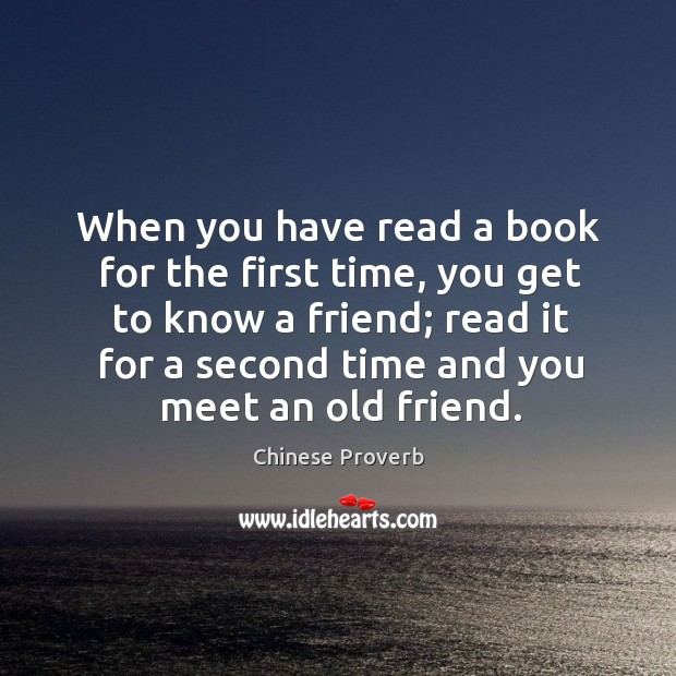 Image, When you have read a book for the first time, you get to know a friend