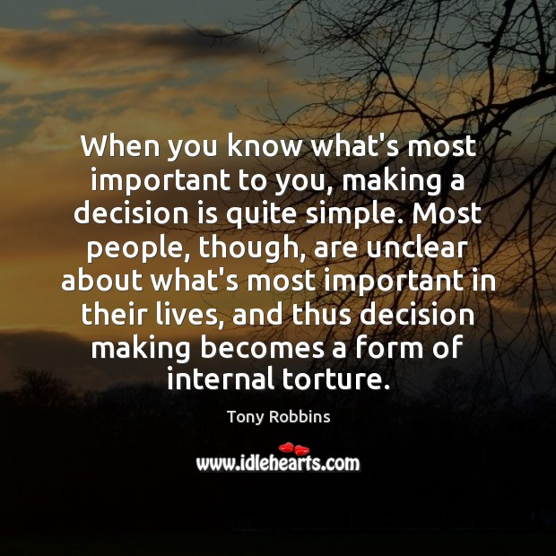 Image, When you know what's most important to you, making a decision is