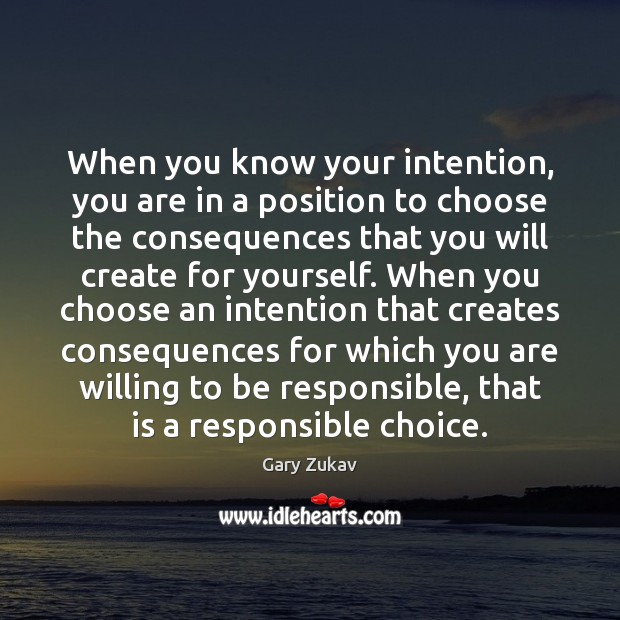 When you know your intention, you are in a position to choose Image