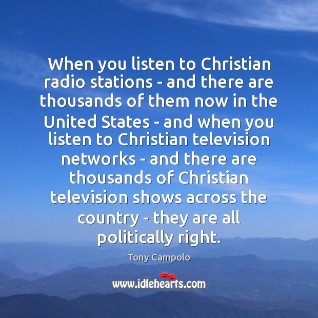 Image, When you listen to Christian radio stations – and there are thousands
