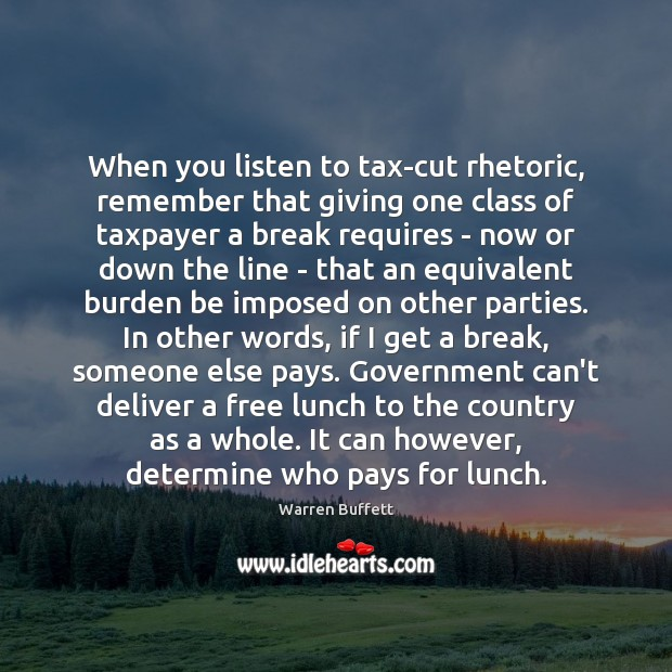 When you listen to tax-cut rhetoric, remember that giving one class of Image