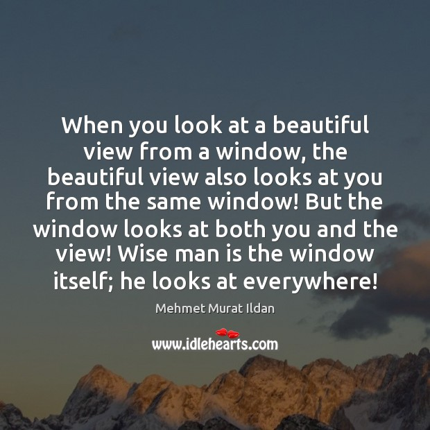 Image, When you look at a beautiful view from a window, the beautiful