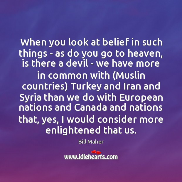 When you look at belief in such things – as do you Image