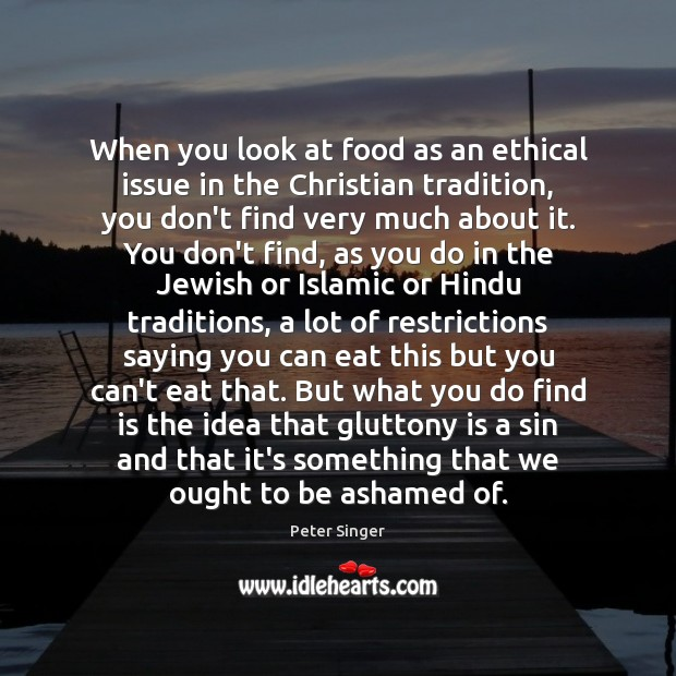 Image, When you look at food as an ethical issue in the Christian