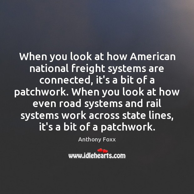 Image, When you look at how American national freight systems are connected, it's