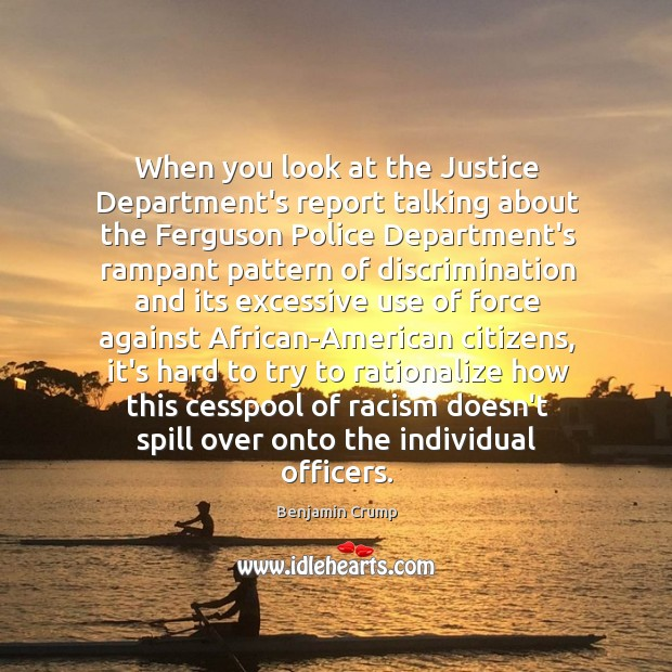 Image, When you look at the Justice Department's report talking about the Ferguson