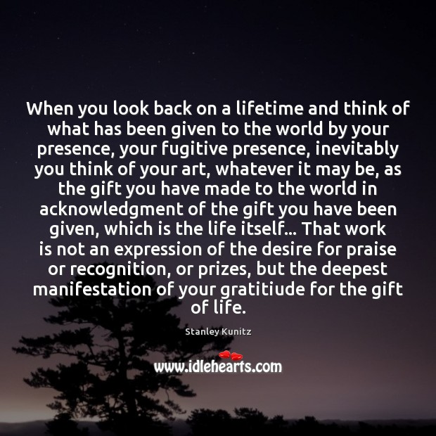 Image, When you look back on a lifetime and think of what has