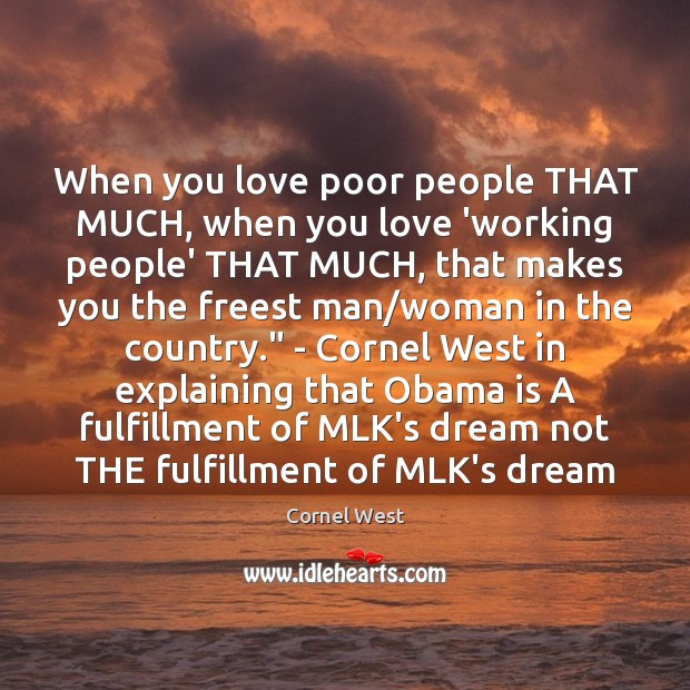 Image, When you love poor people THAT MUCH, when you love 'working people'