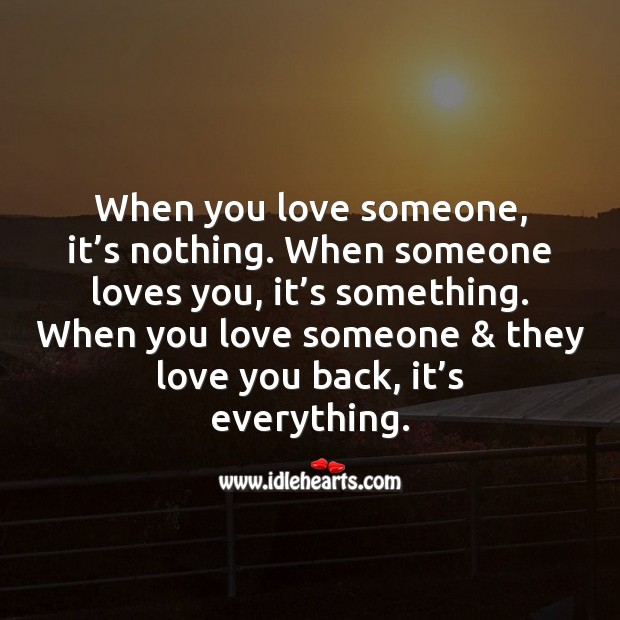 When you love someone & they love you back, it's everything. Image