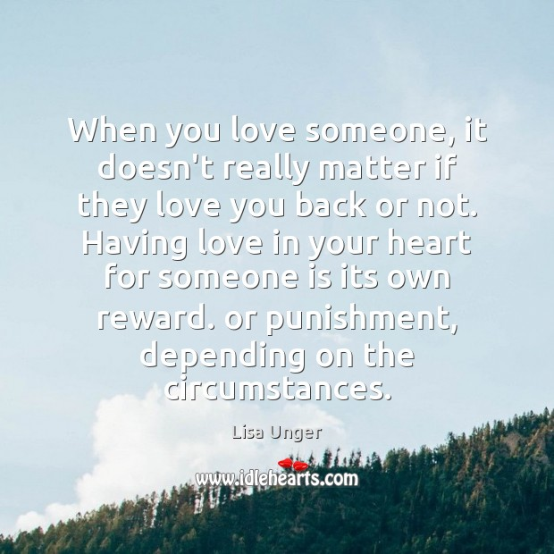 When you love someone, it doesn't really matter if they love you Love Someone Quotes Image