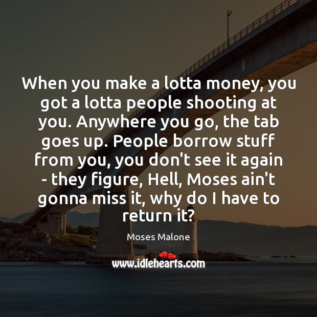 Picture Quote by Moses Malone