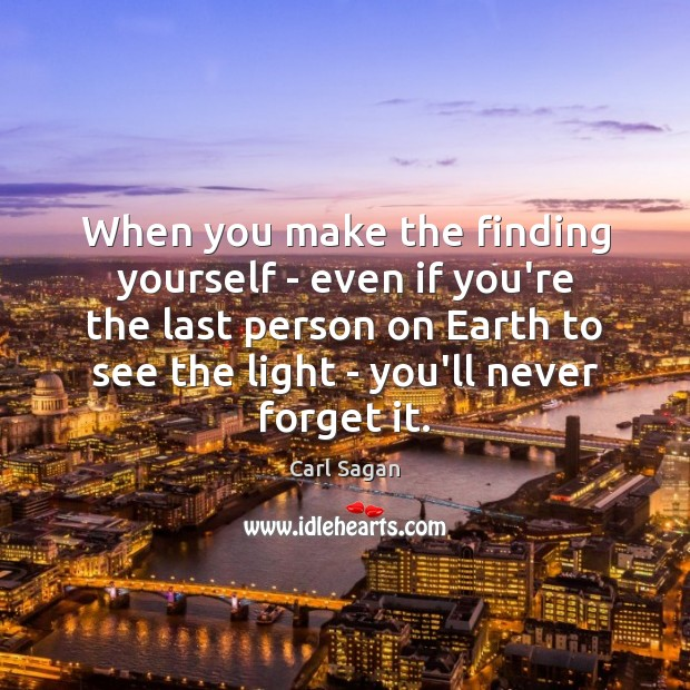 Image, When you make the finding yourself – even if you're the last