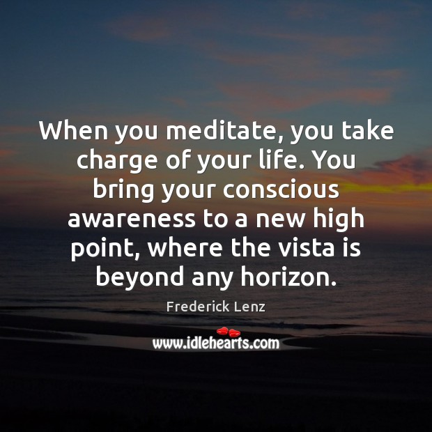 Take Charge Of Your Life Quotes: Quotes About Conscious Awareness / Picture Quotes And