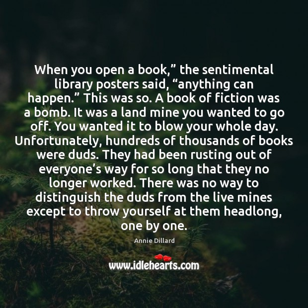 """Image, When you open a book,"""" the sentimental library posters said, """"anything can"""