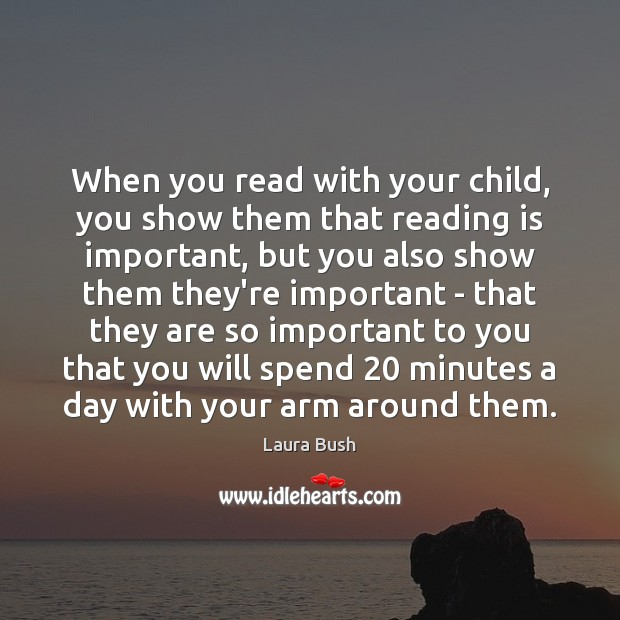 When you read with your child, you show them that reading is Image
