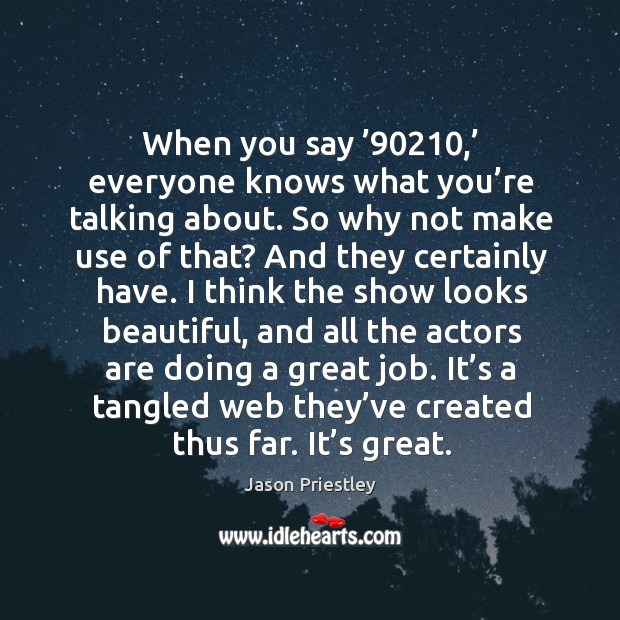 When you say '90210,' everyone knows what you're talking about. So why not make use of that? Image