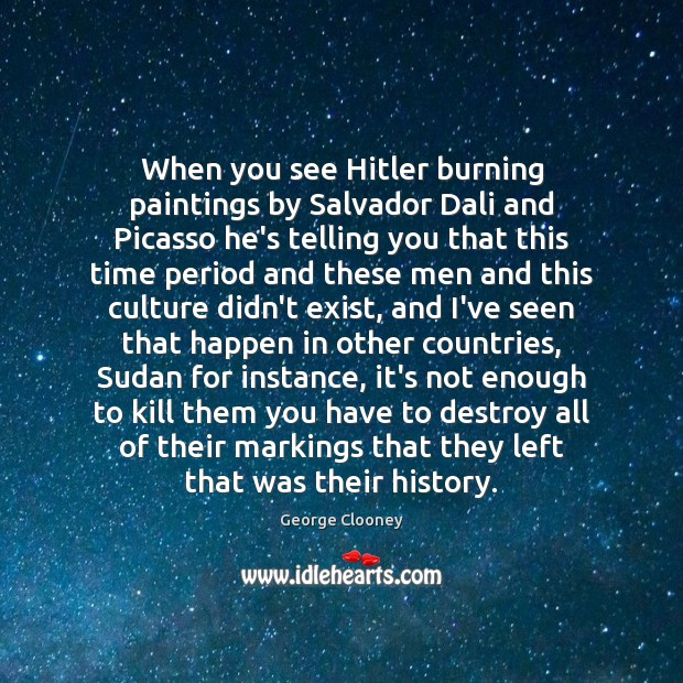 When you see Hitler burning paintings by Salvador Dali and Picasso he's Image