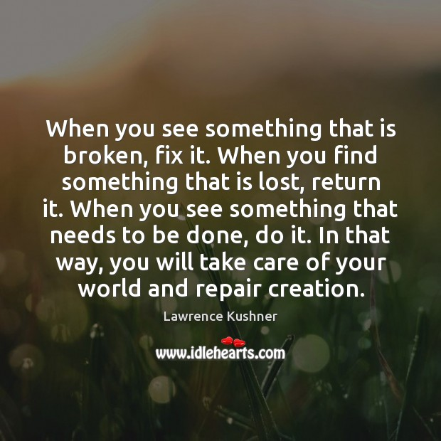When you see something that is broken, fix it. When you find Image