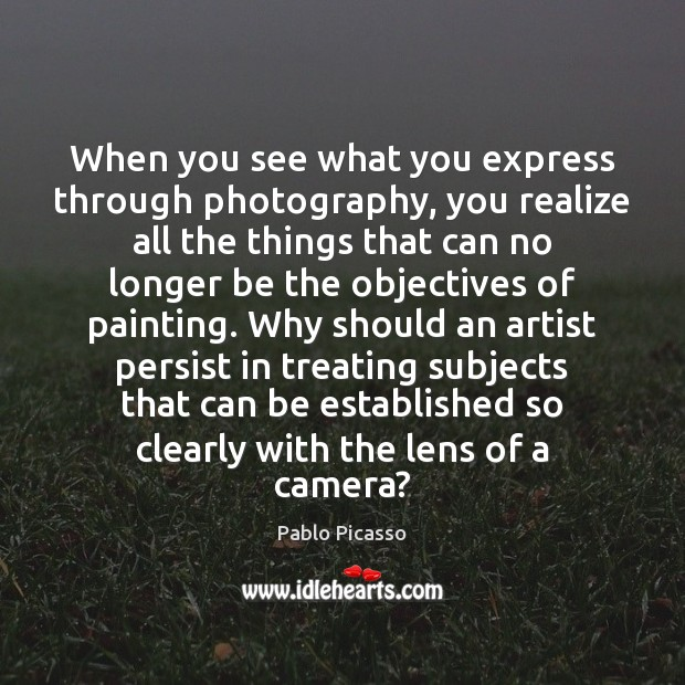 Image, When you see what you express through photography, you realize all the