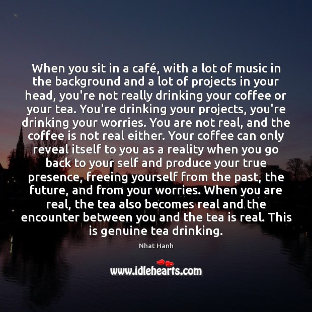 Image, When you sit in a café, with a lot of music in