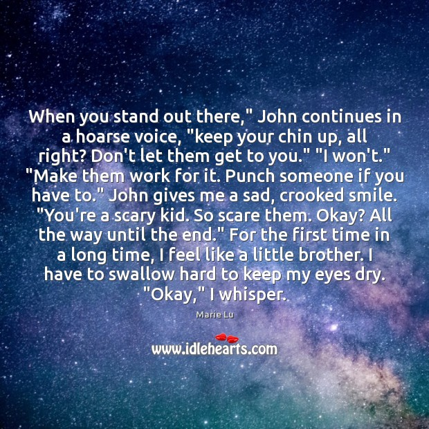 """When you stand out there,"""" John continues in a hoarse voice, """"keep Image"""