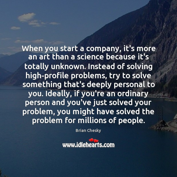 Image, When you start a company, it's more an art than a science