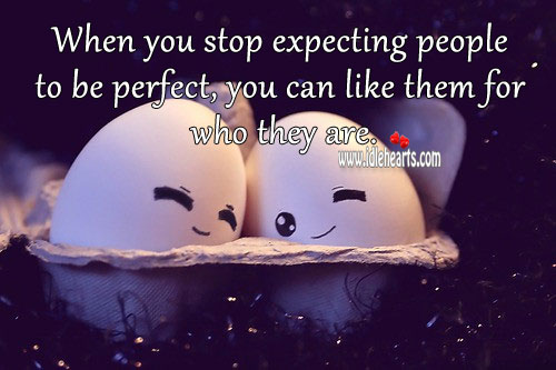 Image, Stop expecting people to be perfect