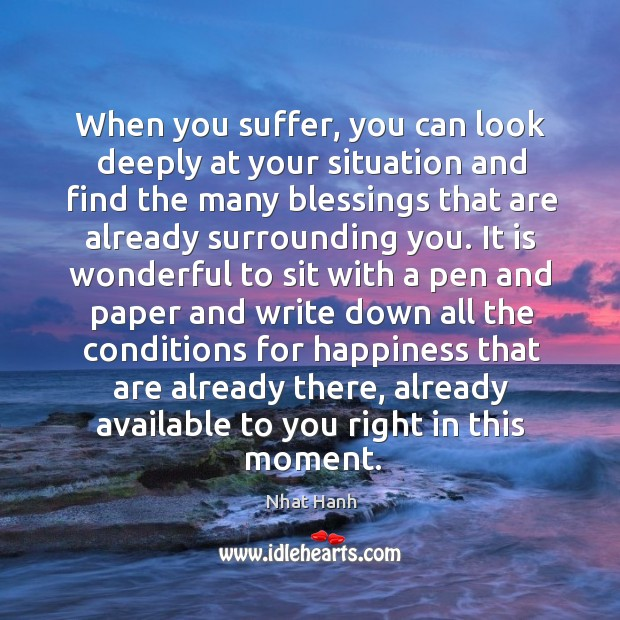 Image, When you suffer, you can look deeply at your situation and find