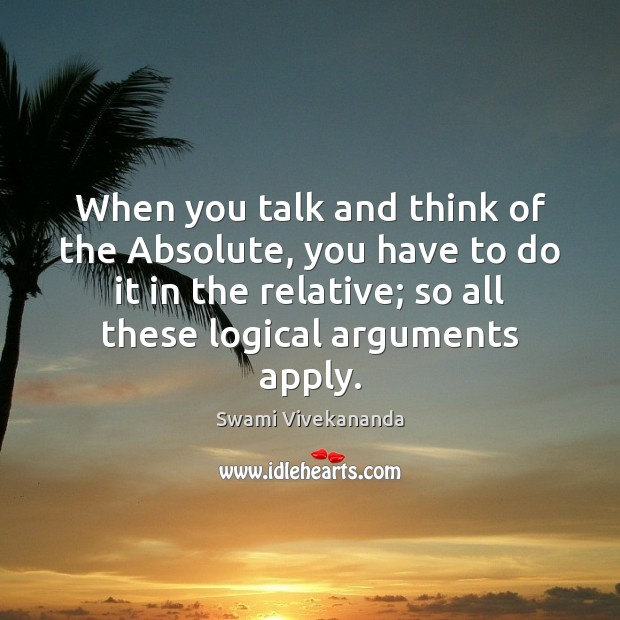 When you talk and think of the Absolute, you have to do Image