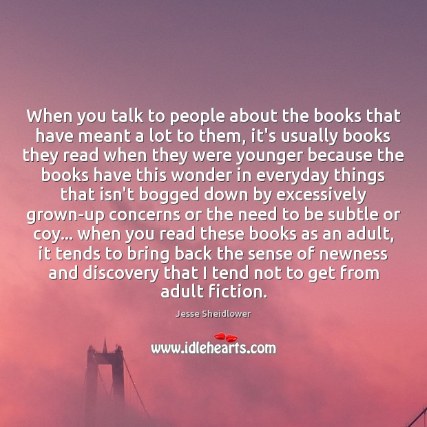 When you talk to people about the books that have meant a Image