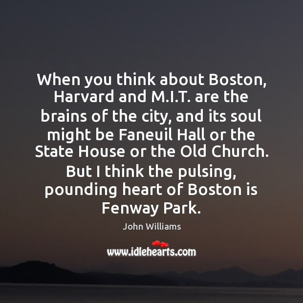Image, When you think about Boston, Harvard and M.I.T. are the