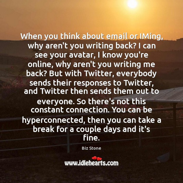 When you think about email or IMing, why aren't you writing back? Image