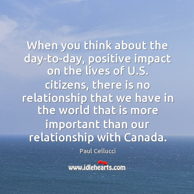 When you think about the day-to-day, positive impact on the lives of u.s. Citizens Image