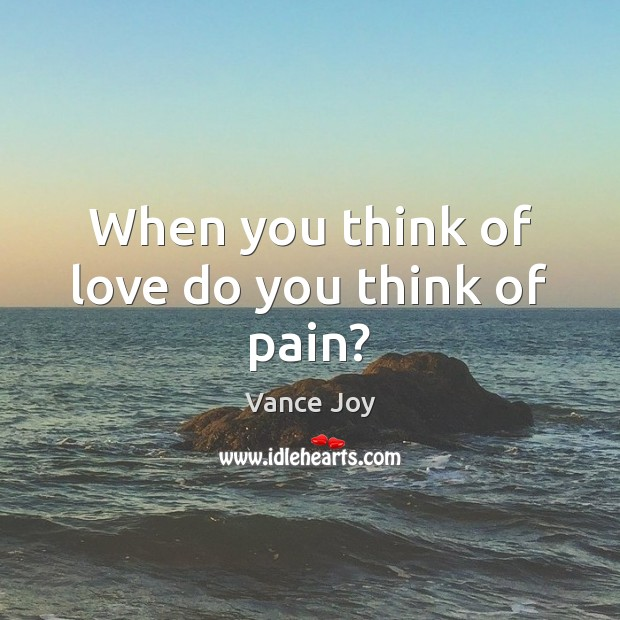When you think of love do you think of pain? Image