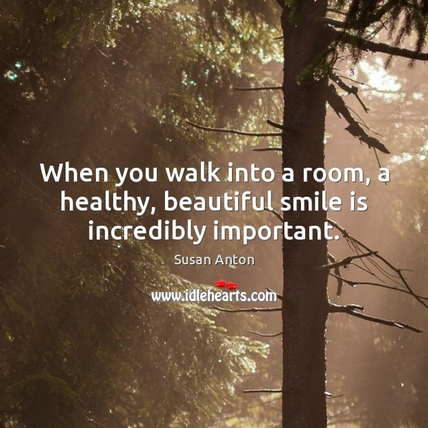 When you walk into a room, a healthy, beautiful smile is incredibly important. Image