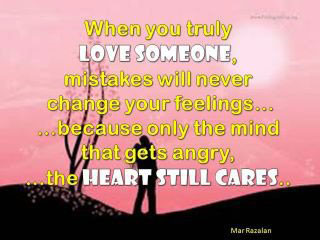 When You Truly Love, Mistakes Will Never Change Your Feeling