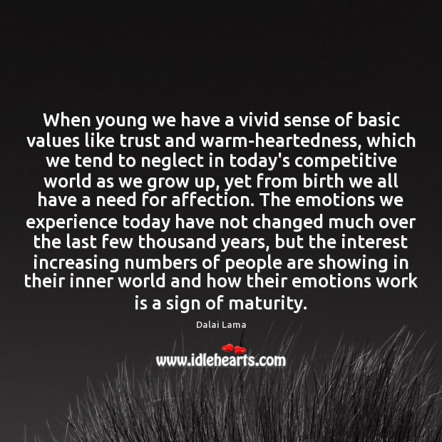 When young we have a vivid sense of basic values like trust Image