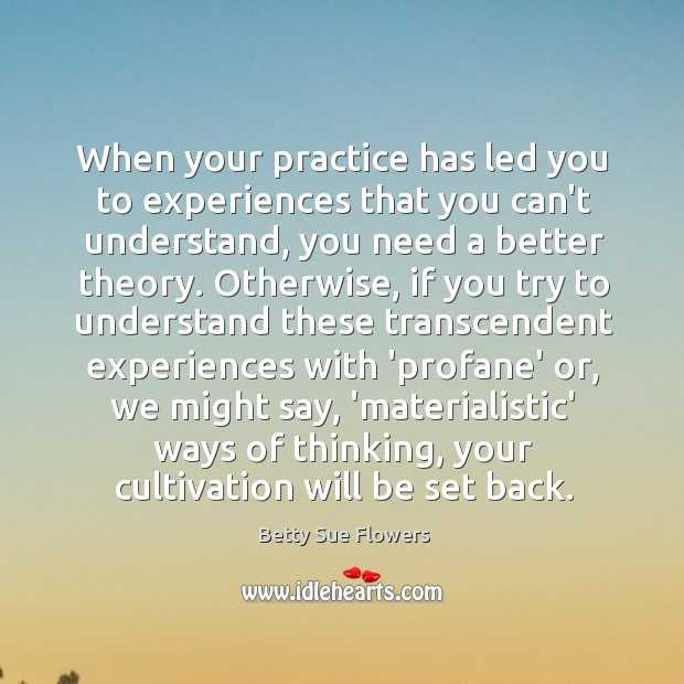 Image, When your practice has led you to experiences that you can't understand,