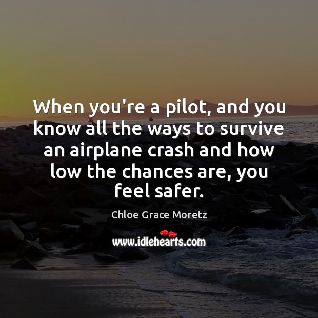 Image, When you're a pilot, and you know all the ways to survive