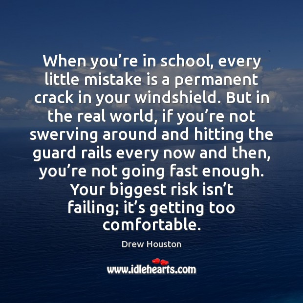 When you're in school, every little mistake is a permanent crack Mistake Quotes Image