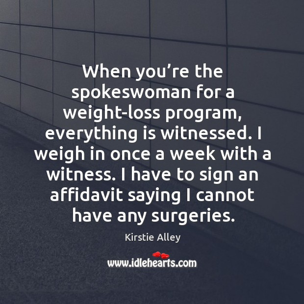 When you're the spokeswoman for a weight-loss program, everything is witnessed. Image