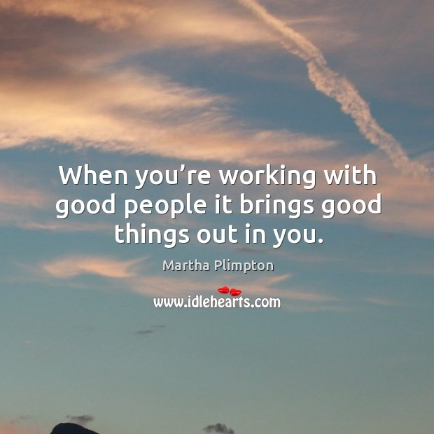 Picture Quote by Martha Plimpton