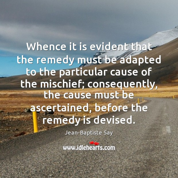 Image, Whence it is evident that the remedy must be adapted to the