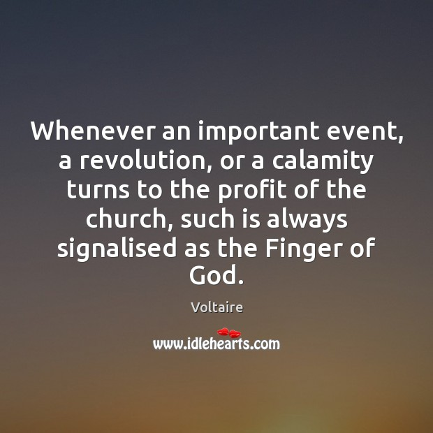 Image, Whenever an important event, a revolution, or a calamity turns to the
